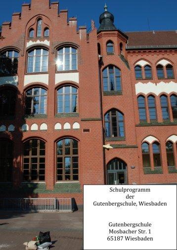 Schulprogramm 2013 - Gutenbergschule Wiesbaden
