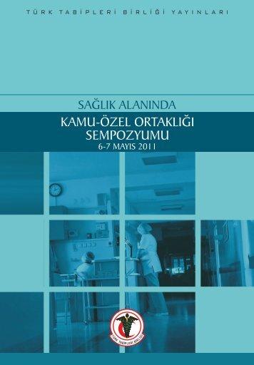 Sağlık Alanında Kamu Özel Ortaklığı Sempozyumu - Türk Tabipleri ...