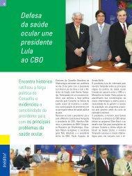 Defesa da saúde ocular une presidente Lula ao CBO - Conselho ...