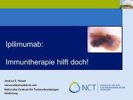 Ipilimumab: Immuntherapie hilft doch! - Tumorzentrum