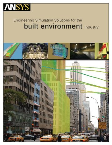 Engineering Simulation Solutions for the Built Environment Industry