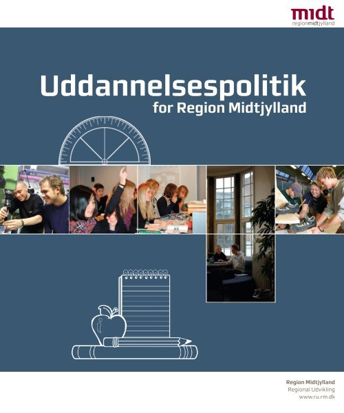 Uddannelsespolitik - Region Midtjylland