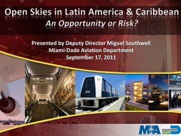 Presented by Deputy Director Miguel Southwell Miami-Dade ...