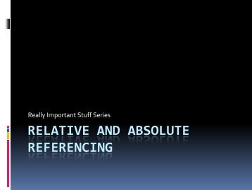 Relative And Absolute References - with david jones