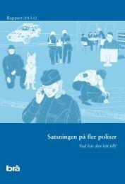 Satsningen på fler poliser - Brottsförebyggande rådet
