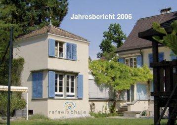 Jahresbericht 2006 - Rafaelschule