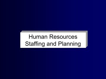 Human Resources Staffing and Planning