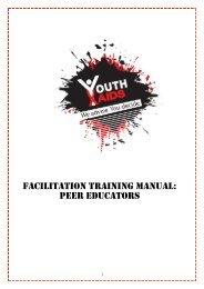 FACILITATION TRAINING MANUAL: PEER EDUCATORS