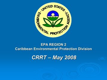 CRRT Update May 2008 - U.S. National Response Team (NRT)