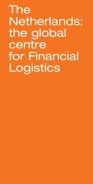 The Netherlands: the global centre for Financial Logistics - Holland ...