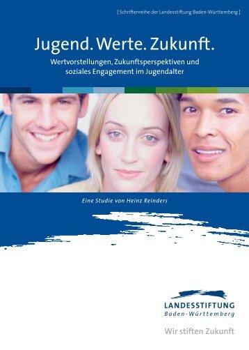 Jugend.Werte.Zukunft. - Baden-Württemberg Stiftung