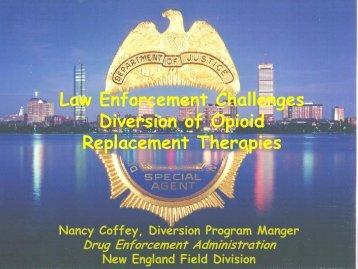 Law Enforcement Challenges Diversion of Opioid Replacement ...