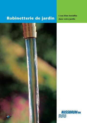 Robinetterie de jardin - R. Nussbaum AG