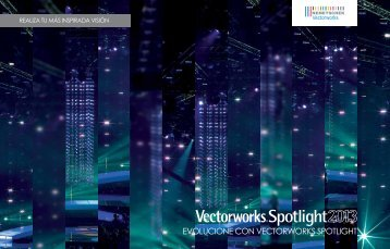 EVOLUCIONE CON VECTORWORKS SPOTLIGHT