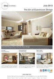 e-news July 2012 The Art of Guestroom Design - dwp