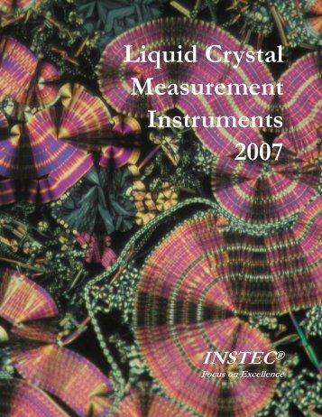 Liquid Crystal Measurement Instruments 2007 - Instec Inc
