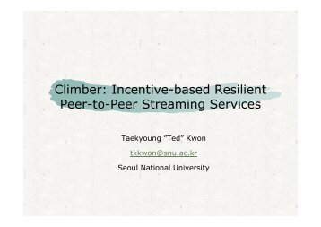 Climber: Incentive-based Resilient Peer-to-Peer Streaming Services ...