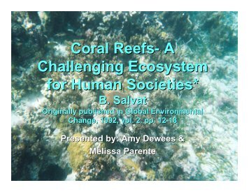 Coral Reefs- A Challenging Ecosystem for Human Societies*