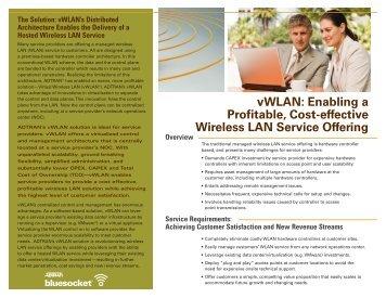 vWLAN: Enabling a Profitable, Cost-effective Wireless LAN Service ...