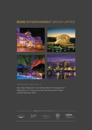 Echo Entertainment - Office of Liquor, Gaming and Racing ...