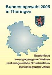 Bundestagswahl 2005 in Thüringen - Ergebnisse vorangegangener ...