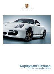 Tequipment Cayman - Porsche