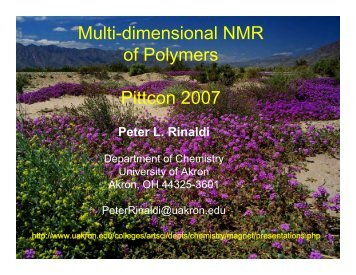 Multi-dimensional NMR of Polymers - The University of Akron