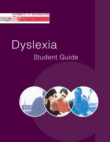 Download the Dyslexia Guide - University of Westminster