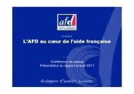 Présentation du rapport 2011 - Agence Française de Développement