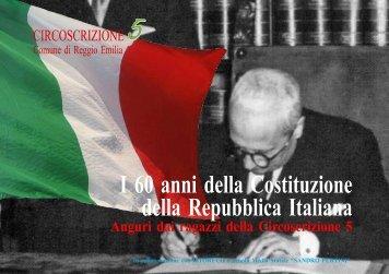 I 60 anni della costituzione della repubblica Italiana - Istoreco