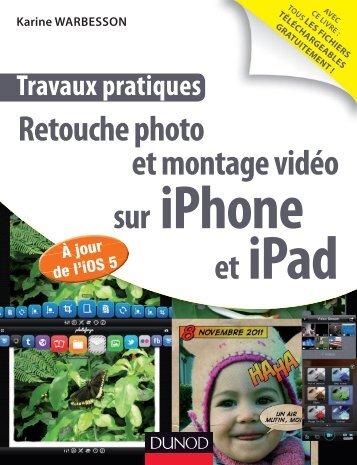 Retouche photo et montage vidéo sur et iPhone iPad - Dunod