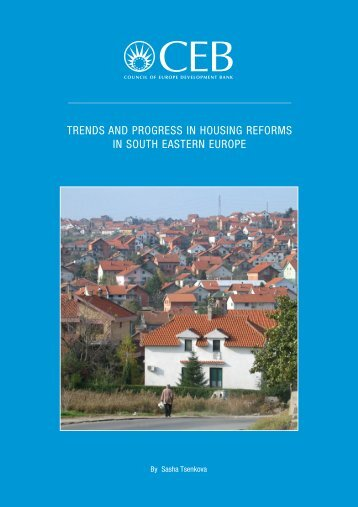 trends and progress in housing reforms in south eastern europe