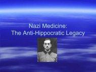 Nazi Medicine: The Anti-Hippocratic Legacy