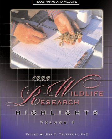 1999 Wildlife Research Highlights - Texas Parks & Wildlife Department