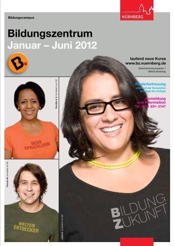 BZ-Programm 1. Halbjahr 2012 PDF - Bildungszentrum Nürnberg ...