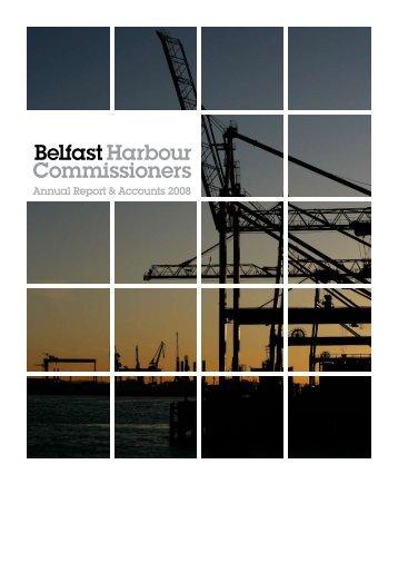 Annual Report & Accounts 2008 - Belfast Harbour