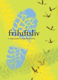 Friluftsliv i Fredericia Kommune -pdf, 20 sider - Friluftsrådet