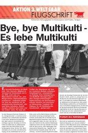 Bye, bye Multikulti - Aktion 3. Welt Saar