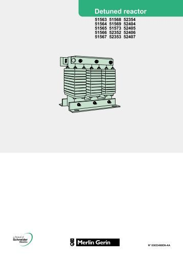 lv detuned reactors user manual - engineering site - Schneider Electric