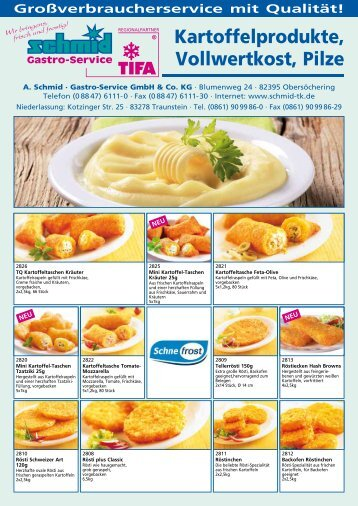 Kartoffelprodukte, Vollwertkost, Pilze - schmid Gastro-Service