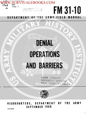 FM 31-10 ( Denial Operations and Barriers ) 1968 - Survival Books