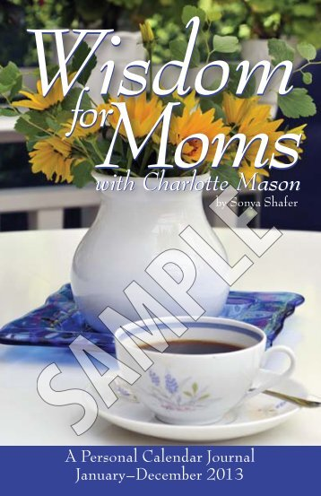 Wisdom for Moms with Charlotte Mason calendar journal - Simply ...
