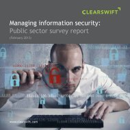 Managing information security: Public sector survey report - Clearswift