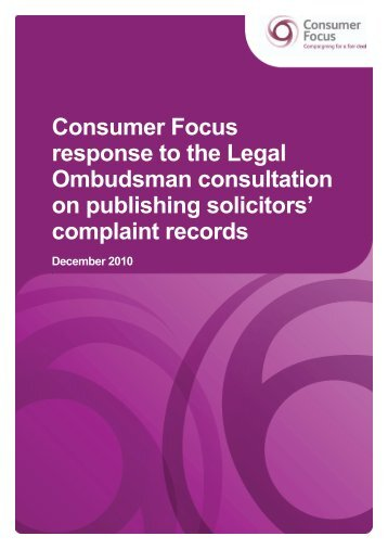 Consumer Focus response to the Legal Ombudsman consultation ...
