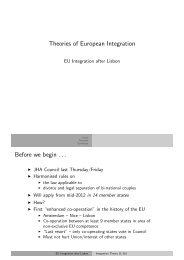 Theories of European Integration Before we begin . . . - Kai Arzheimer