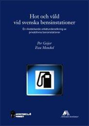 Hot och våld vid svenska bensinstationer - En ... - Lunds universitet