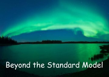 Beyond the Standard Model - Particle Physics, Lund University