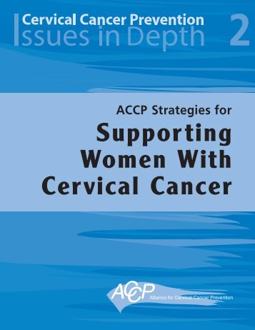 ACCP Strategies for Supporting Women With Cervical Cancer - RHO