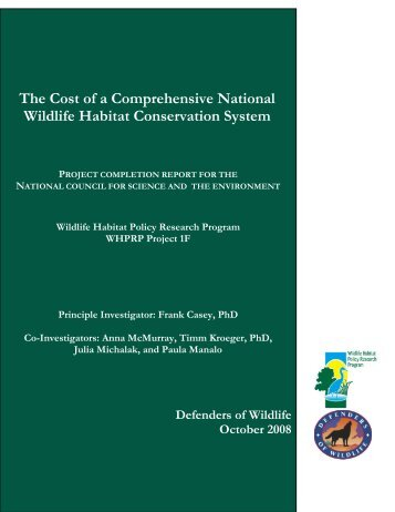 The Cost of a Comprehensive National Wildlife Habitat ...