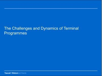 The Challenges and Dynamics of Terminal Programmes